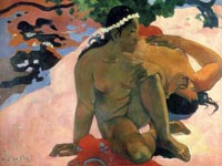 Paul Gauguin: Are you jealous?
